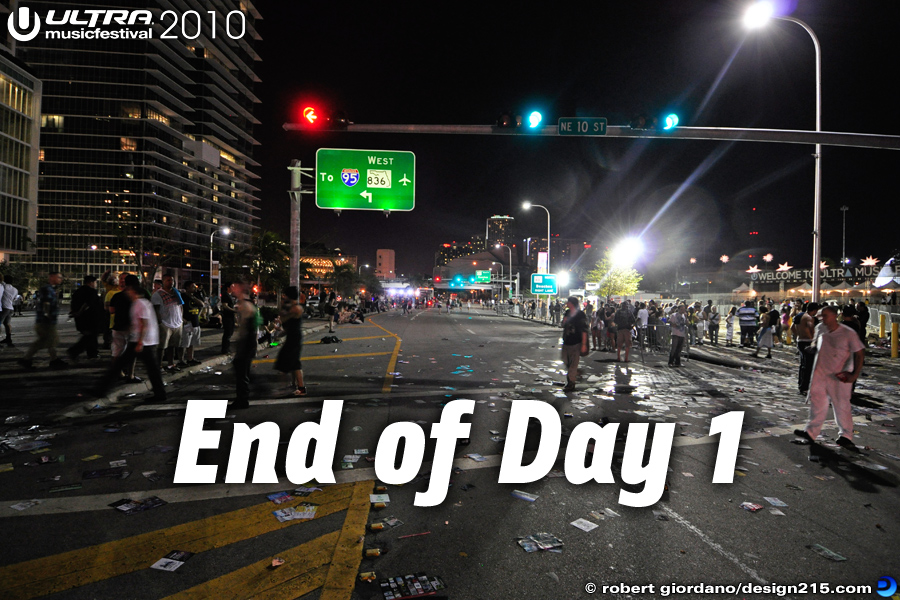 End of Day 1, Ultra 2010 - 2010 Ultra Music Festival